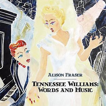 Alison Fraser - Tennessee Williams: Words & Music [CD] USA import