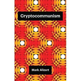 Kryptokommunisme (Teori Redux)