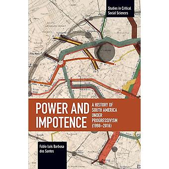 Power and Impotence by dos Santos & Fabio Luis Barbosa