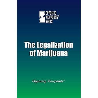 The Legalization of Marijuana by Greenhaven Press - 9780737775570 Book