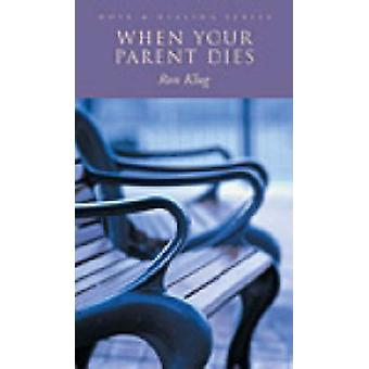 When Your Parent Dies by Ron Klug - 9780806642635 Book