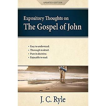 Expository Thoughts on the Gospel of John [Annotated - Updated] - A Co