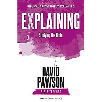 Explaining Studying the Bible by David Pawson - 9781911173311 Book
