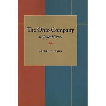 Ohio Company The by Alfred Proctor James