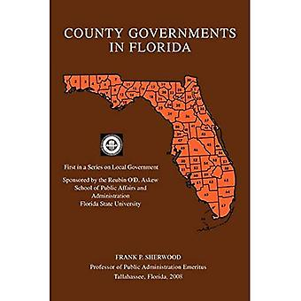 County Governments in Florida: First in a Series� on Local Government