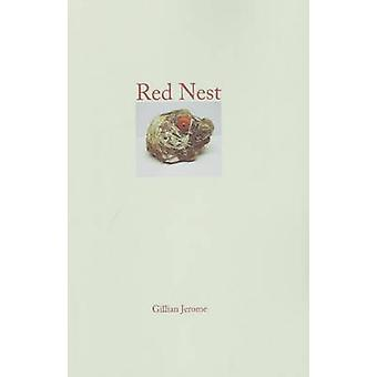 Red Nest by Gillian Jerome