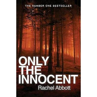 Only the Innocent by Abbott & Rachel