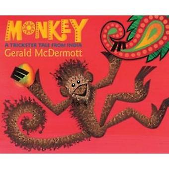 Singe - un conte de Trickster de l'Inde par Gerald McDermott - 97805443391