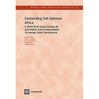 Conectar África subsahariana - una estrategia del grupo del Banco Mundial para informar