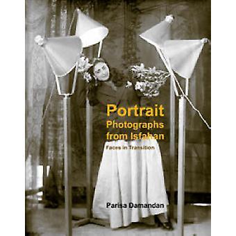 Porträttfotografier från Isfahan - ansikten i övergången 1920-1950 av P