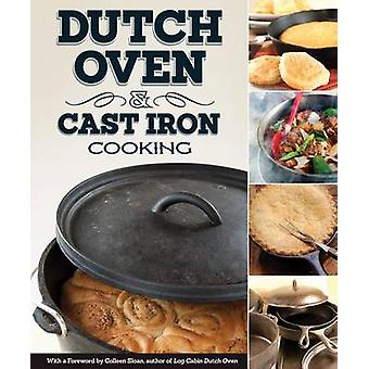 Dutch Oven & Cast Iron Cooking by Peg Couch - Colleen Sloan - 9781565
