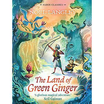 الزنجبيل الأرض الخضراء (الرئيسي) نويل ﻻنغلي-كتاب 9780571321346