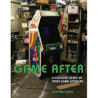 Spil efter - en kulturel undersøgelse af videospil efterlivet af Raiford Guins
