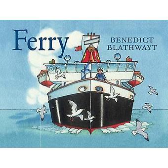 Ferry by Benedict Blathwayt - 9781780273136 Book