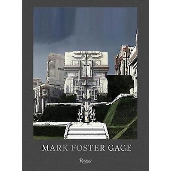 Mark Foster Gage - Projects and Provocations by Mark Foster Gage - 978