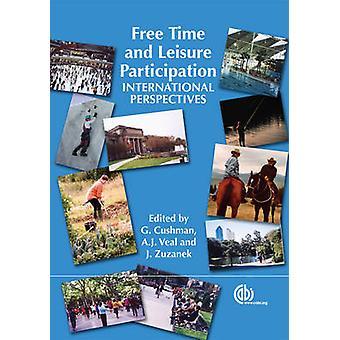 Vrije tijd en ontspanning participatie - internationale perspectieven door G.