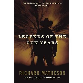 Legends of the Gun Years