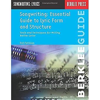 Essential Guide to lyyrinen muotoa ja rakennetta: välineitä ja tekniikoita kirjallisesti paremmin Lyrics