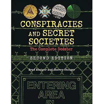 Conspiracies & Secret Societies: The Complete Dossier