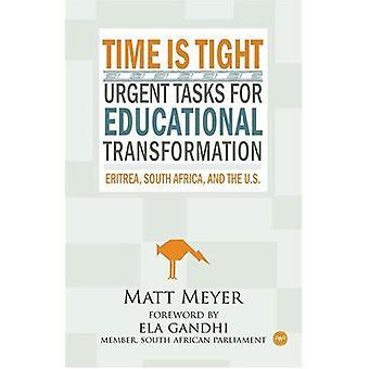 Tijd Is krap: Dringende taken voor educatieve transformatie: Eritrea, Zuid-Afrika en de VS