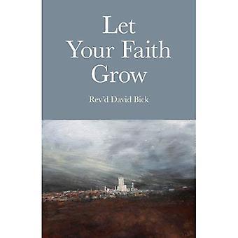 Laissez votre foi grandir
