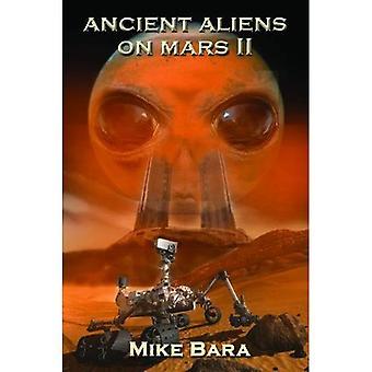 Aliens antigos em Marte II