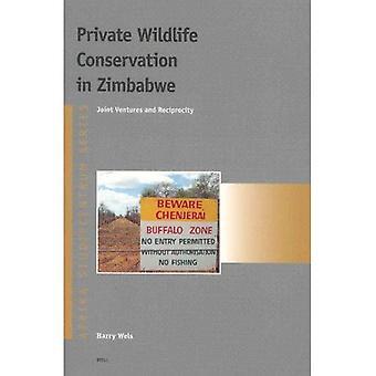 Conservation de la faune privé au Zimbabwe: Joint-Ventures et la réciprocité (Afrika-Studiecentrum)