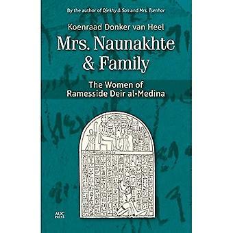 Mme Naunakhte & famille: Les femmes de Ramesside Deir al-Medina