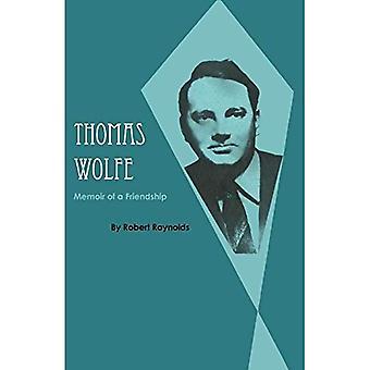 Thomas Wolfe: Memoir av et vennskap