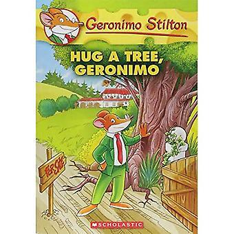 Umarmen Sie einen Baum, Geronimo (Geronimo Stilton #69)