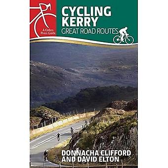 Cycling Kerry: Great Road Routes (Cycling guides)