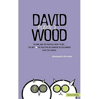 Wood Plays 2 by Wood & David