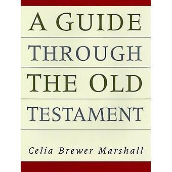 Guide genom gamla testamentet av Marshall & Celia Brewer