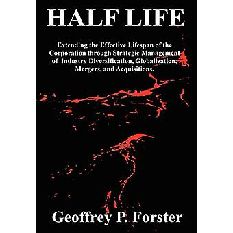 Half Life by Forster & Geoffrey P.