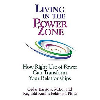 Living in the Power Zone by Barstow & Cedar