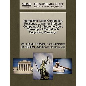 International Latex Corporation klageren v. Warner Brothers Company. US Supreme Court transkripsjon av posten med støtte bedende av DAVIS & WILLIAM H
