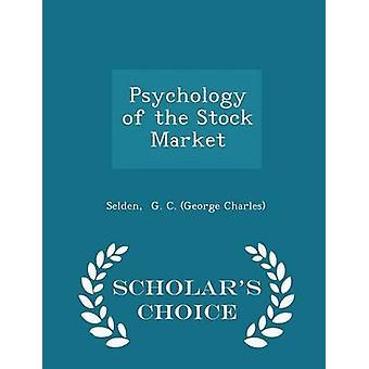 Psicología de la bolsa eruditos opción edición de G. C. George Charles y Selden