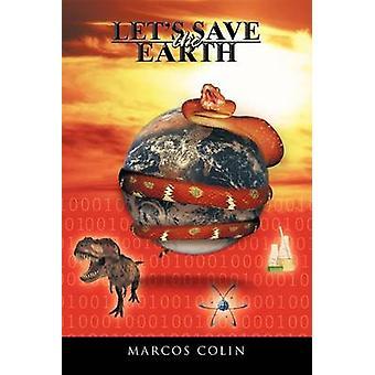 Kan rädda jorden av Colin & Marcos