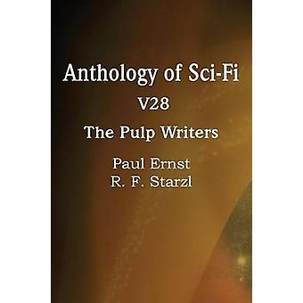 Anthology of SciFi V28 the Pulp Writers by Ernst & Paul