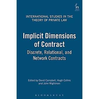 Implicit Dimensions of Contract Discrete Relational and Network Contracts by Campbell & David