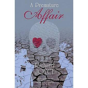 A Premature Affair by Joyce & Richard