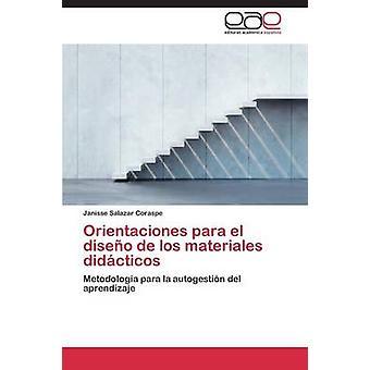 Orientaciones Para El Diseno de Los Materiales Didacticos door Salazar Coraspe Janisse
