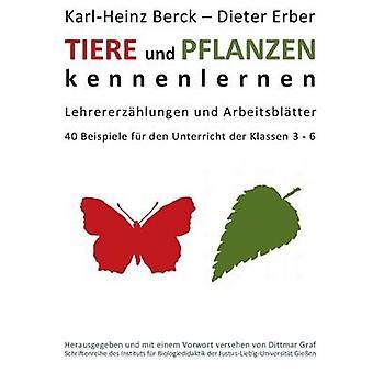 Tiere und Pflanzen kennenelernen af Berck & KarlHeinz