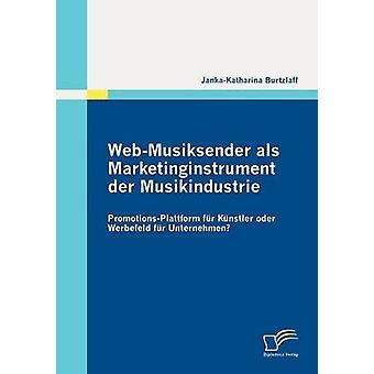 WebMusiksender ALS Marketinginstrument Der ausgezeichnete PromotionsPlattform Pelz K Nstler Oder Werbefeld Fell Unternehmen durch Burtzlaff & JankaKatharina