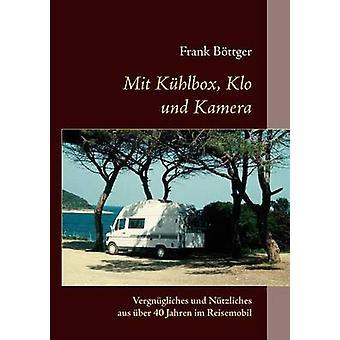 Und mit Khlbox Klo Kamera Bttger & Frank