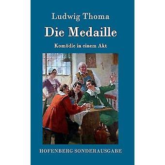Die Medaille da Ludwig Thoma