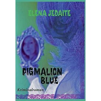 PIGMALION BLUE von Jedaite & Elena