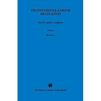 Réglementation du travail transnationale l'OIT et ce comparativement par Murray & Jill