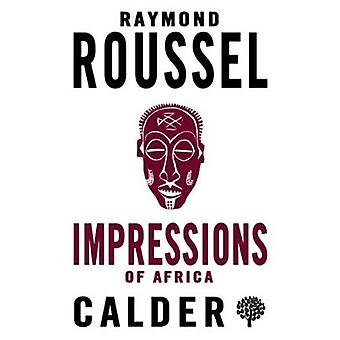 Impressions of Africa by Raymond Roussel - 9780714548586 Book