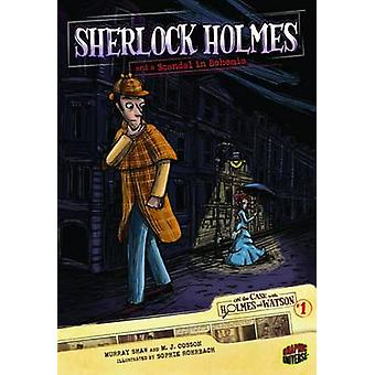 Sherlock Holmes and a Scandel in Bohemia by Arthur Conan Doyle - Soph